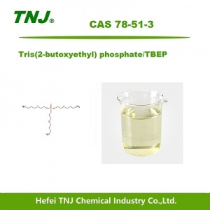 Tris(2-butoxyethyl) phosphate/TBEP CAS 78-51-3 suppliers